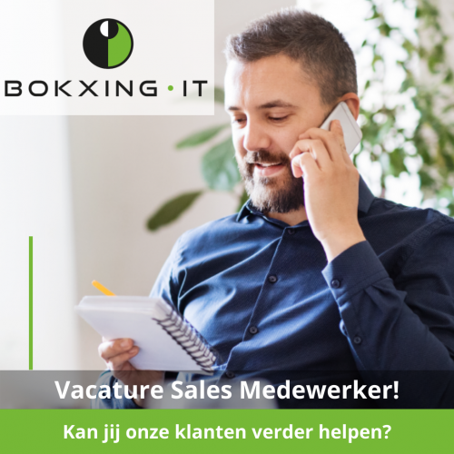 Bokxing IT B.V. - Sales Vacature