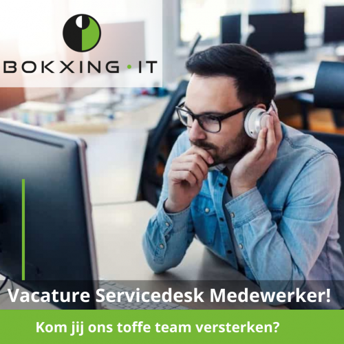 Bokxing IT - Servicedesk Vacature